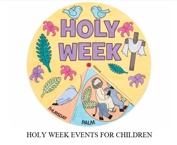 Holy Week Events for Children – New Song